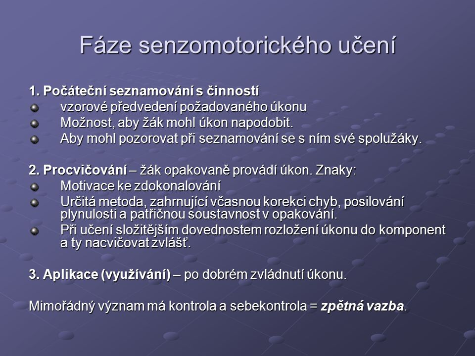 Fáze senzomotorického učení