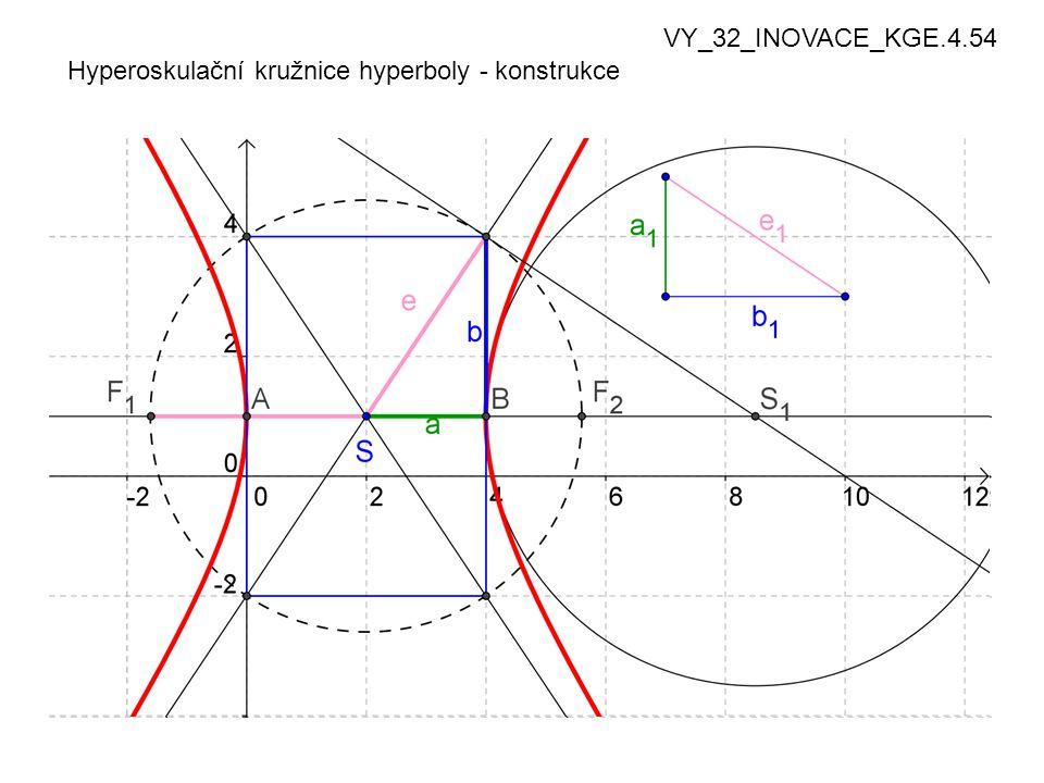 VY_32_INOVACE_KGE.4.54 Hyperoskulační kružnice hyperboly - konstrukce