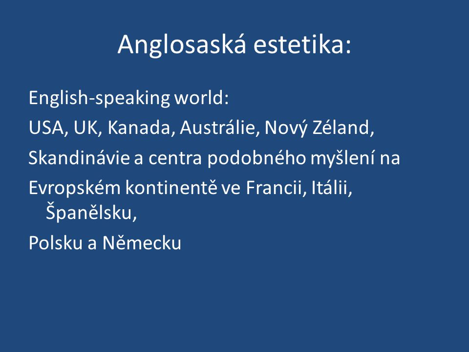Anglosaská estetika: English-speaking world: