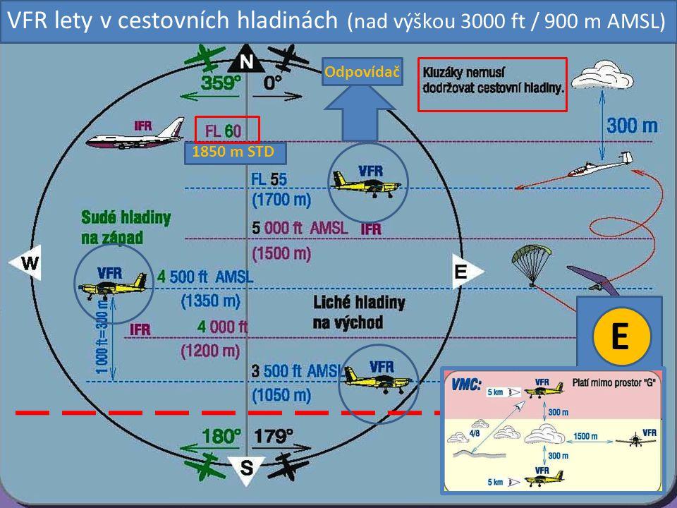 E VFR lety v cestovních hladinách (nad výškou 3000 ft / 900 m AMSL)