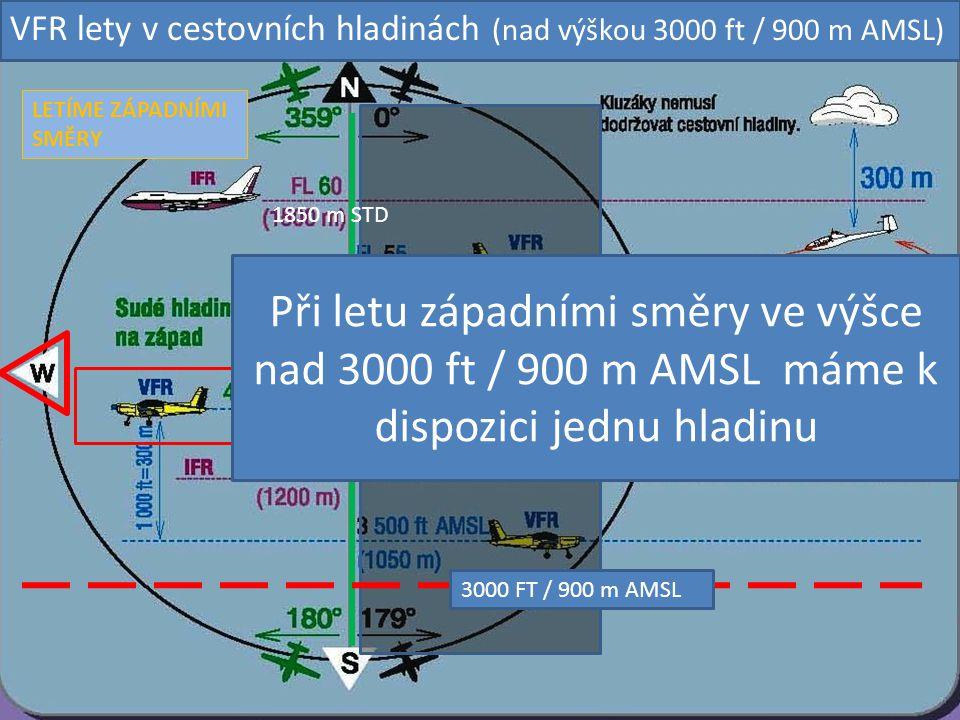 VFR lety v cestovních hladinách (nad výškou 3000 ft / 900 m AMSL)