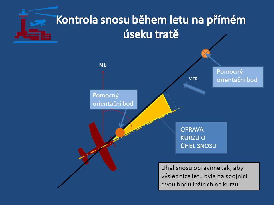 Kontrola snosu během letu na přímém úseku tratě