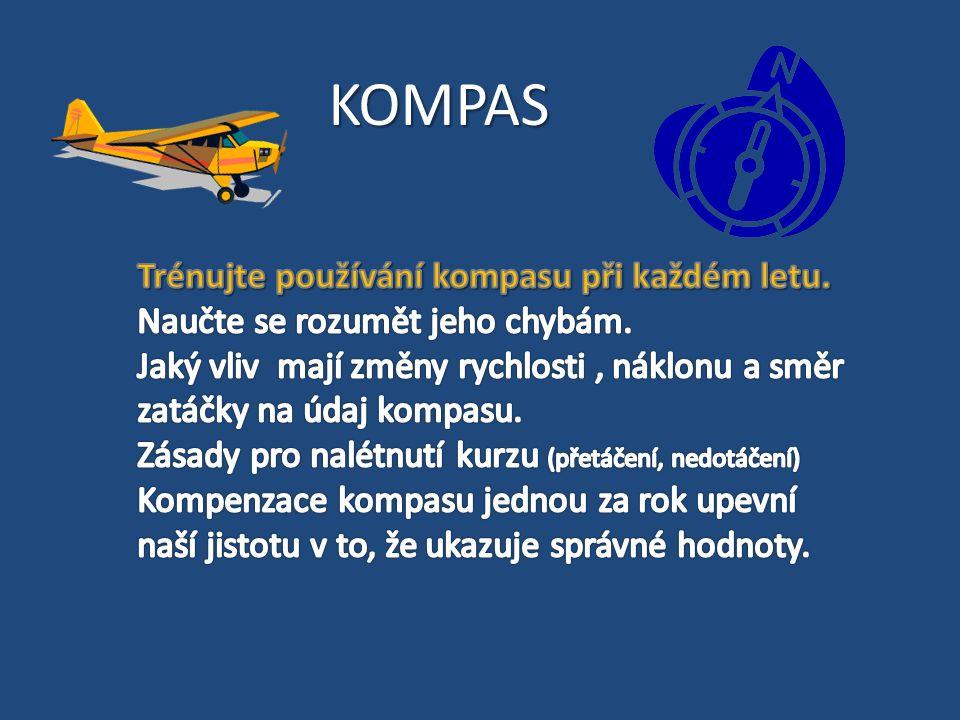 KOMPAS Trénujte používání kompasu při každém letu.