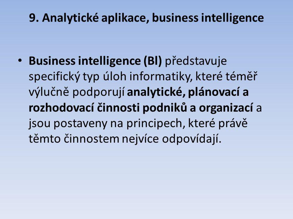 9. Analytické aplikace, business intelligence