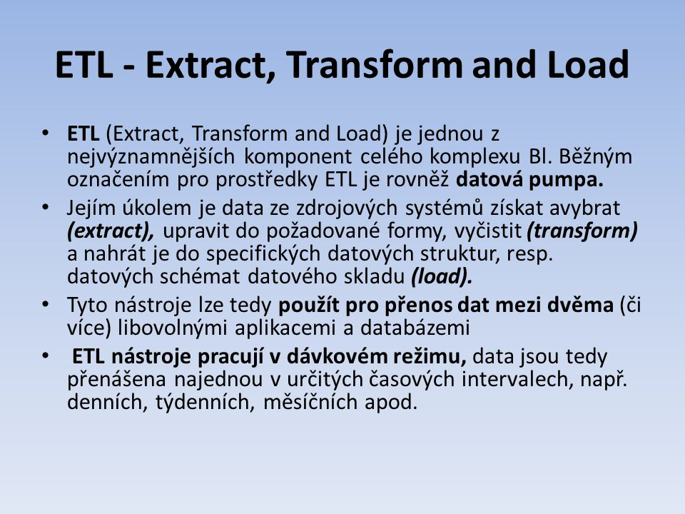 ETL - Extract, Transform and Load