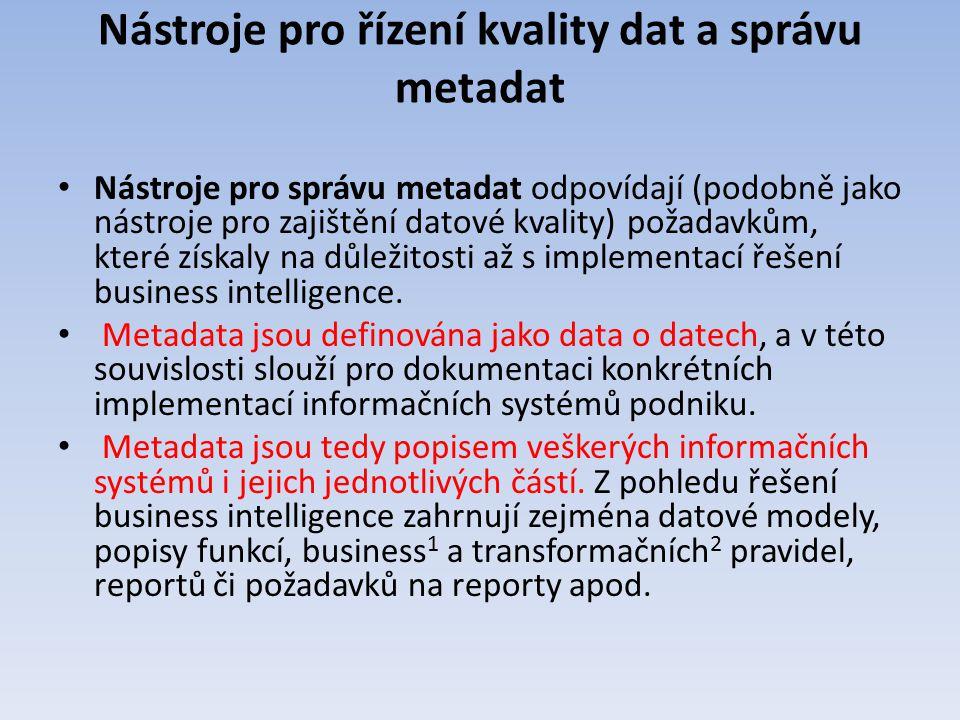 Nástroje pro řízení kvality dat a správu metadat