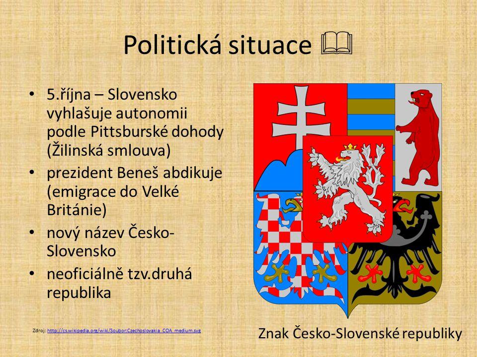 Politická situace  5.října – Slovensko vyhlašuje autonomii podle Pittsburské dohody (Žilinská smlouva)