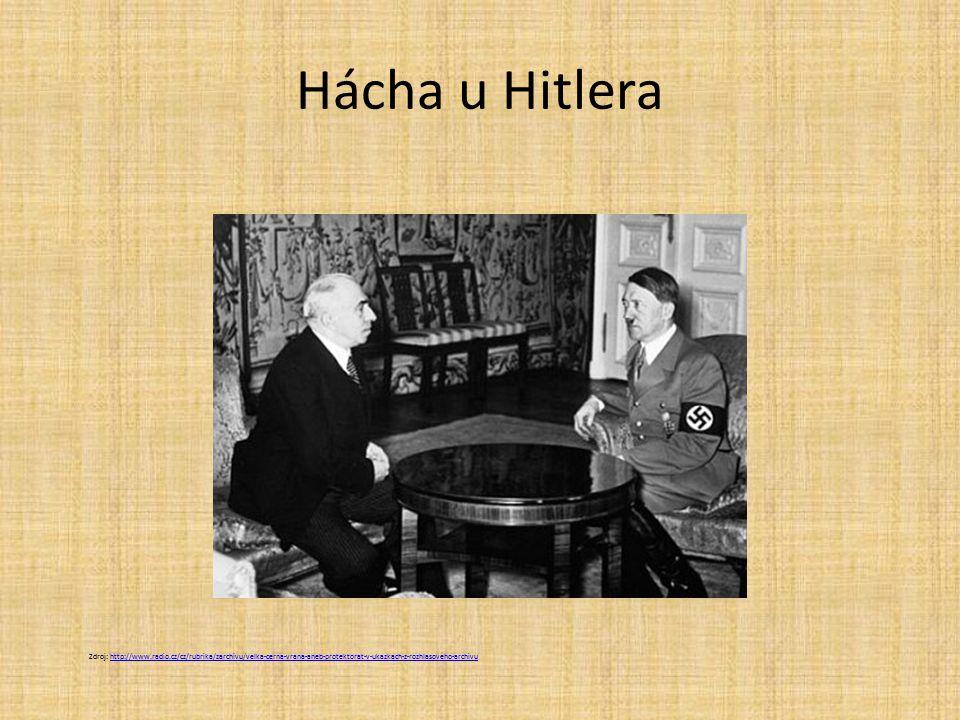 Hácha u Hitlera Zdroj: http://www.radio.cz/cz/rubrika/zarchivu/velka-cerna-vrana-aneb-protektorat-v-ukazkach-z-rozhlasoveho-archivu.