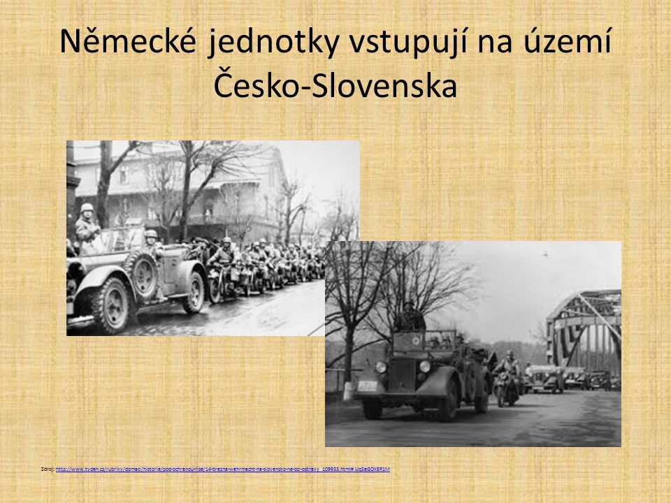 Německé jednotky vstupují na území Česko-Slovenska