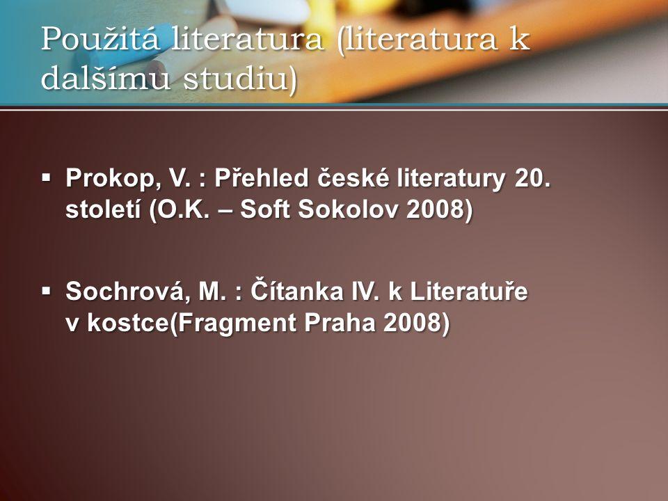 Použitá literatura (literatura k dalšímu studiu)