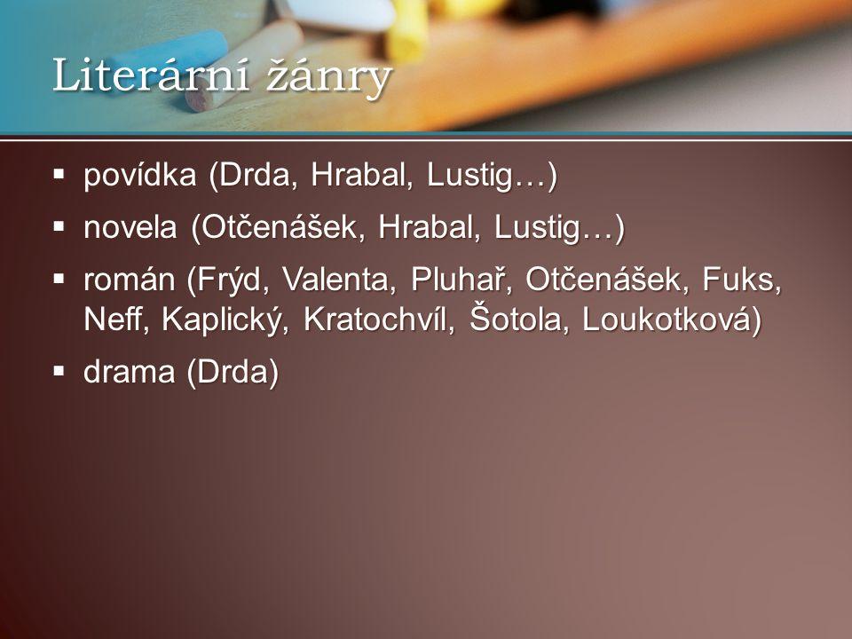 Literární žánry povídka (Drda, Hrabal, Lustig…)