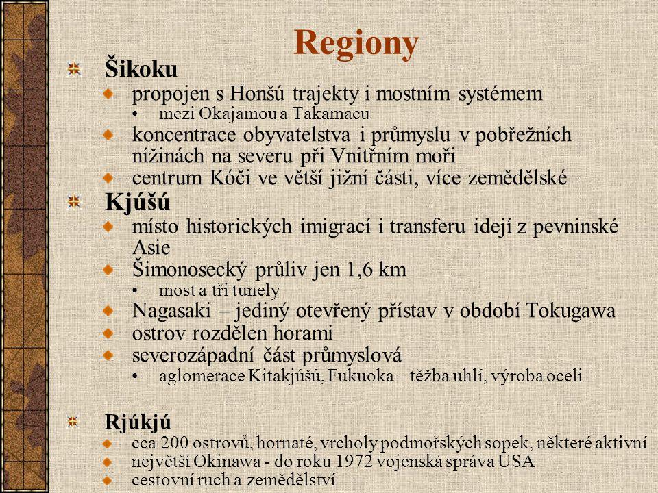 Regiony Šikoku Kjúšú propojen s Honšú trajekty i mostním systémem