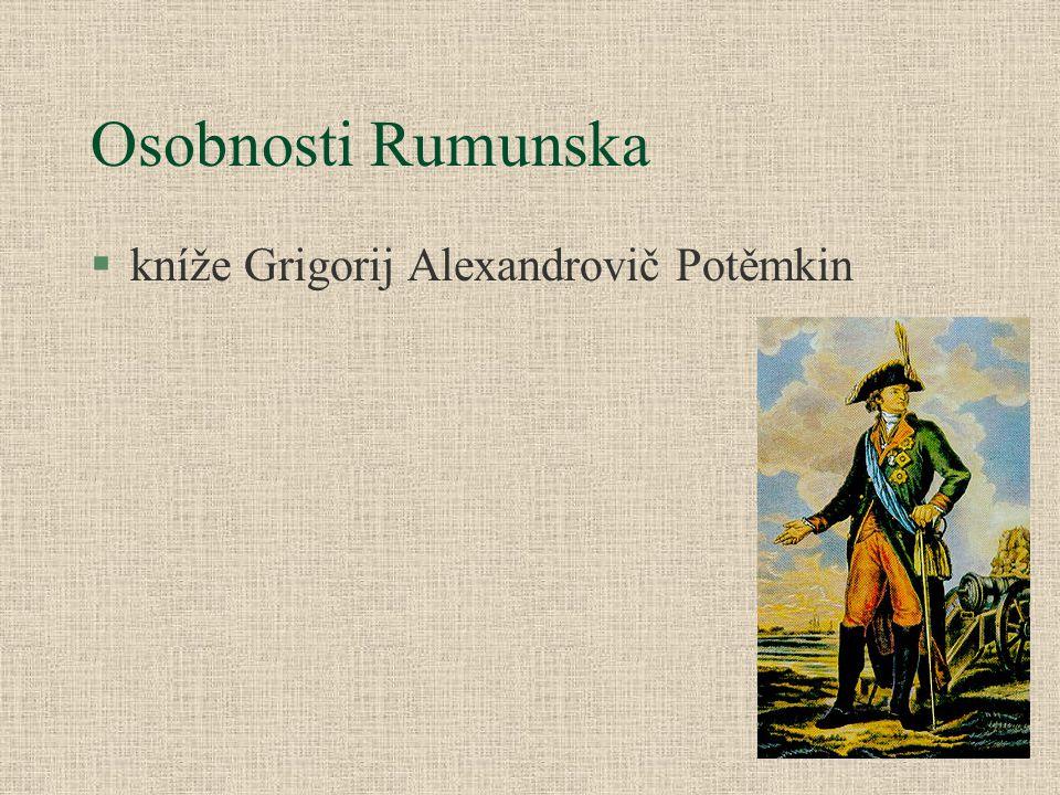 Osobnosti Rumunska kníže Grigorij Alexandrovič Potěmkin