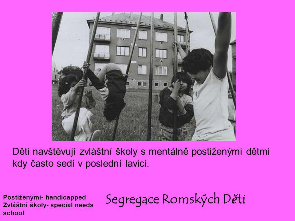 Segregace Romských Děti