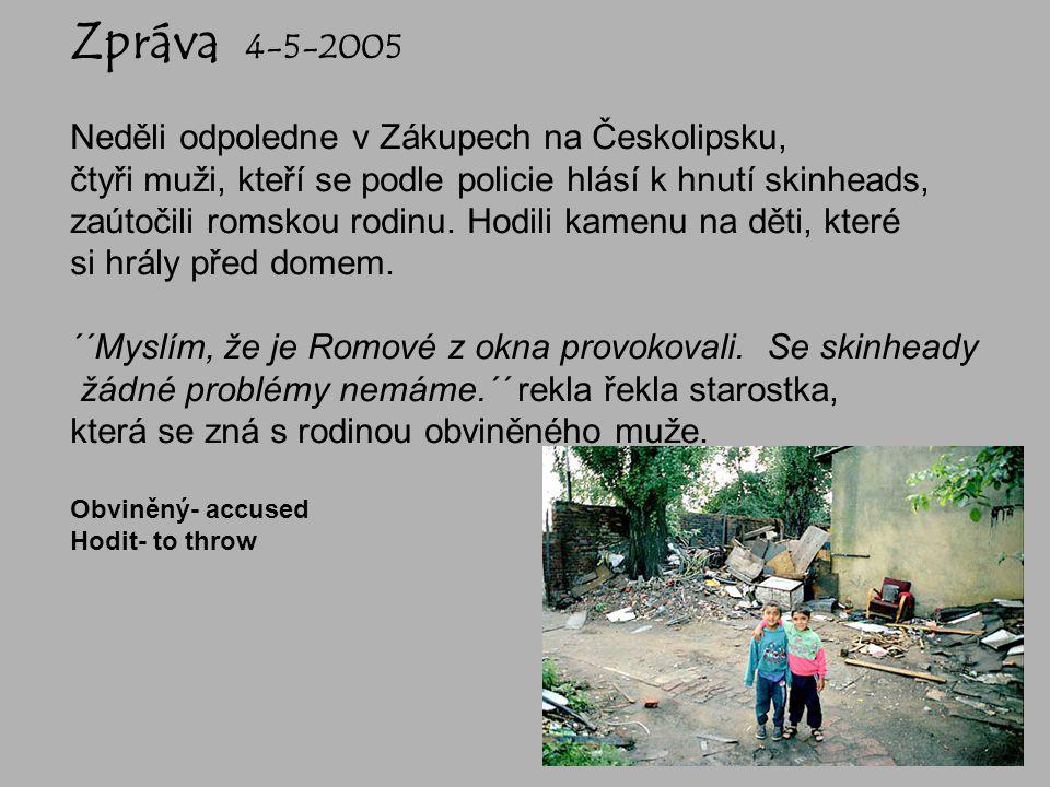 Zpráva 4-5-2005 Neděli odpoledne v Zákupech na Českolipsku,