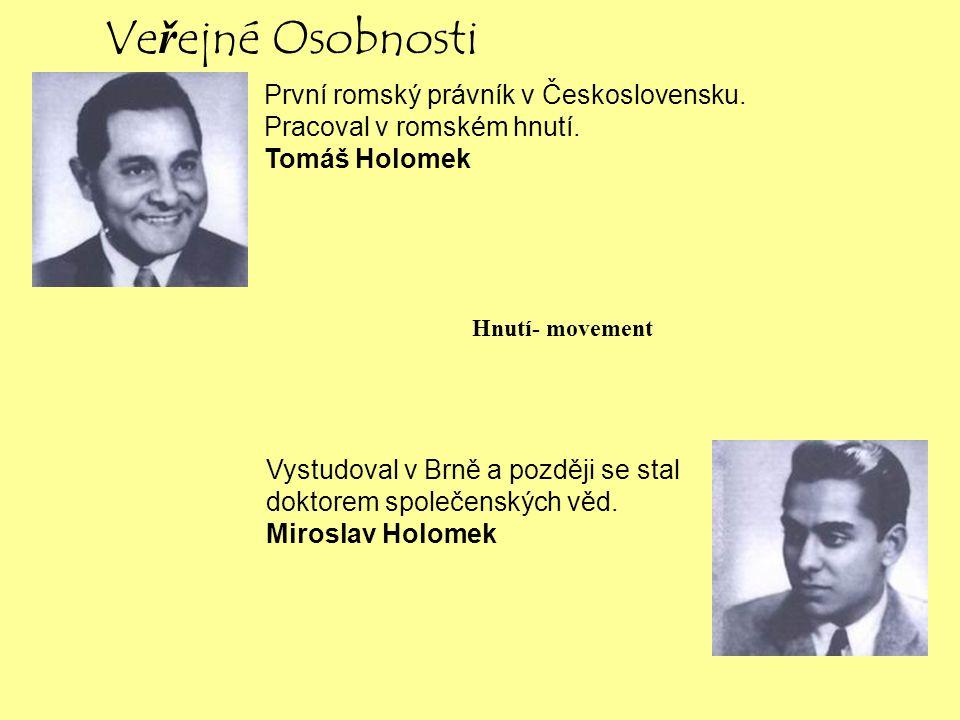 Veřejné Osobnosti První romský právník v Československu.