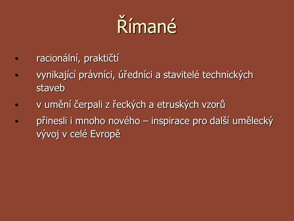 Římané racionální, praktičtí