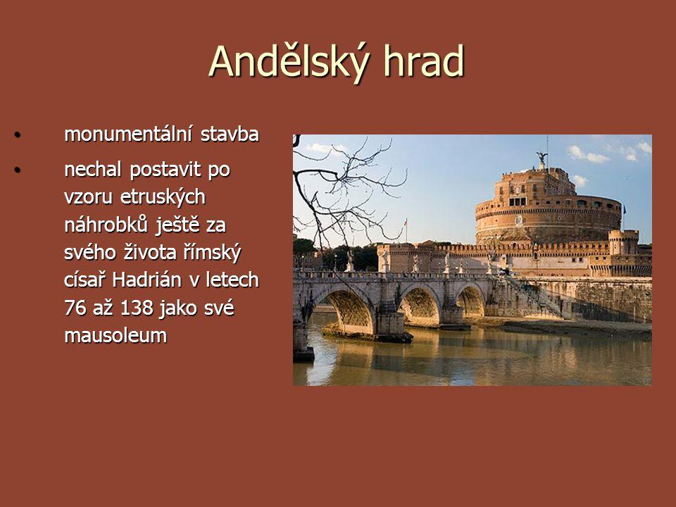 Andělský hrad monumentální stavba