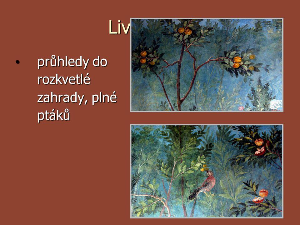 Liviina vila průhledy do rozkvetlé zahrady, plné ptáků