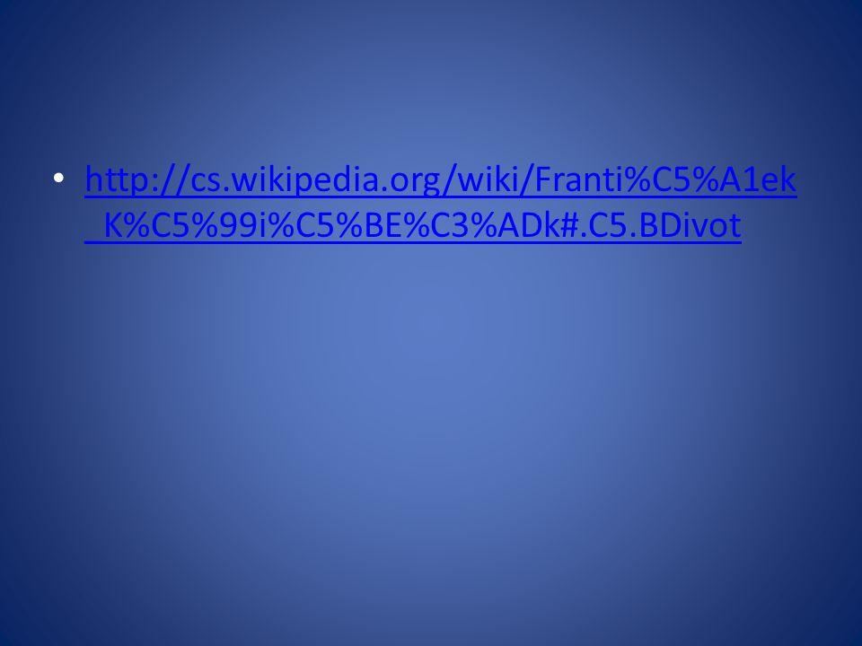 http://cs. wikipedia. org/wiki/Franti%C5%A1ek_K%C5%99i%C5%BE%C3%ADk#