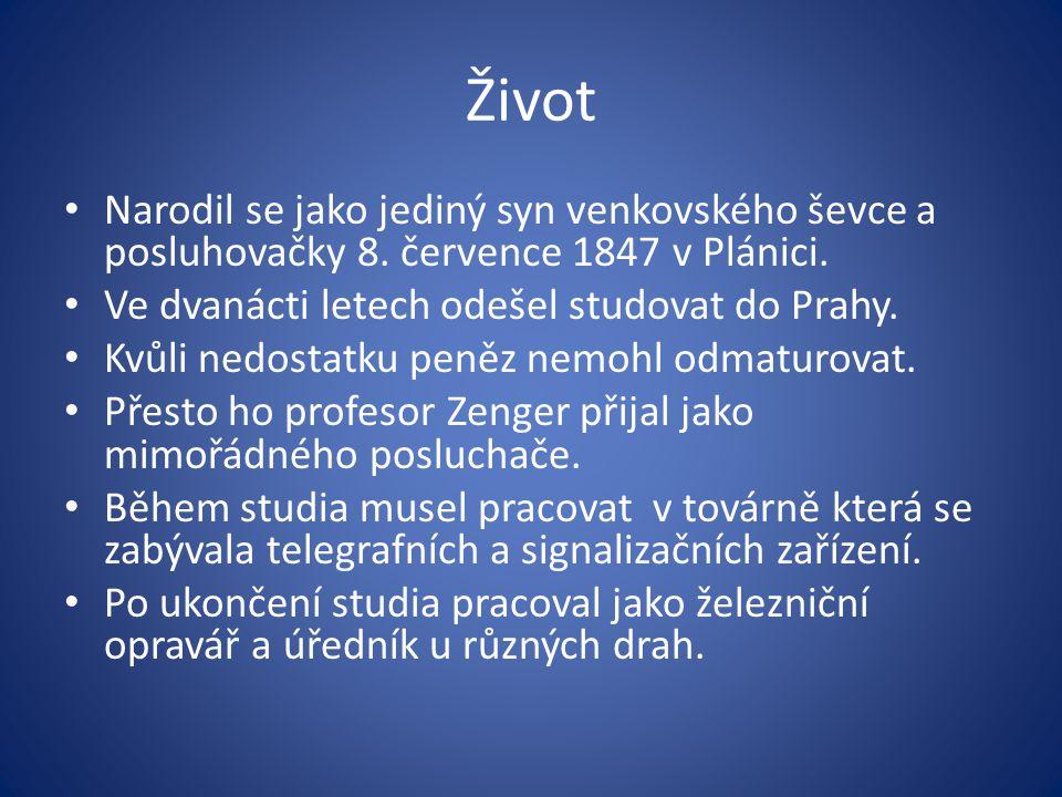 Život Narodil se jako jediný syn venkovského ševce a posluhovačky 8. července 1847 v Plánici. Ve dvanácti letech odešel studovat do Prahy.