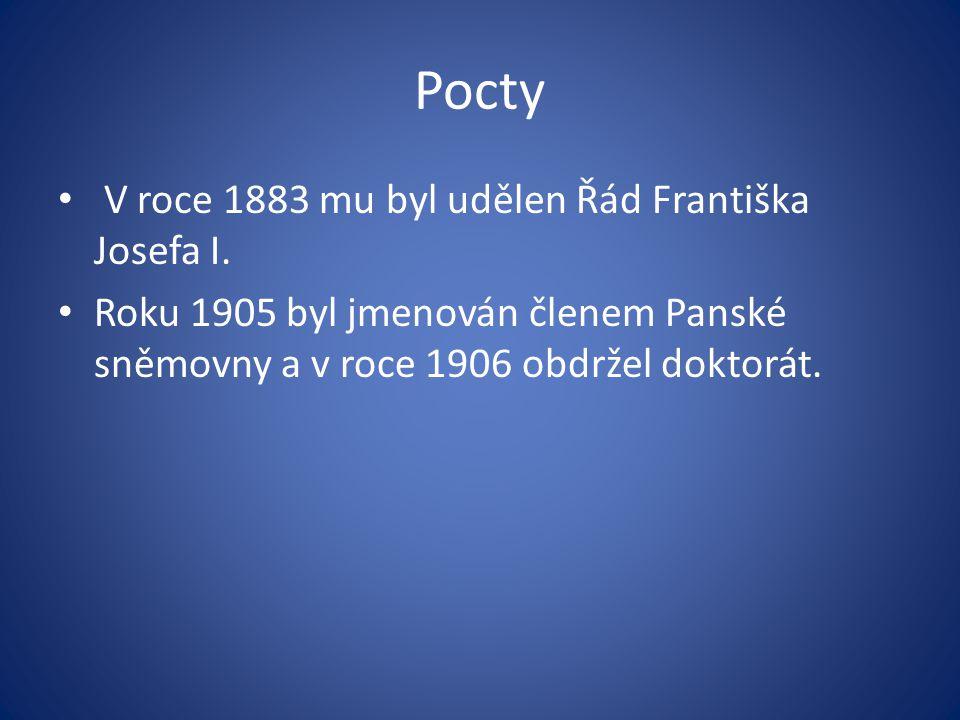 Pocty V roce 1883 mu byl udělen Řád Františka Josefa I.