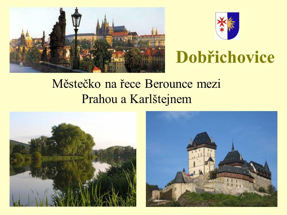 Městečko na řece Berounce mezi Prahou a Karlštejnem