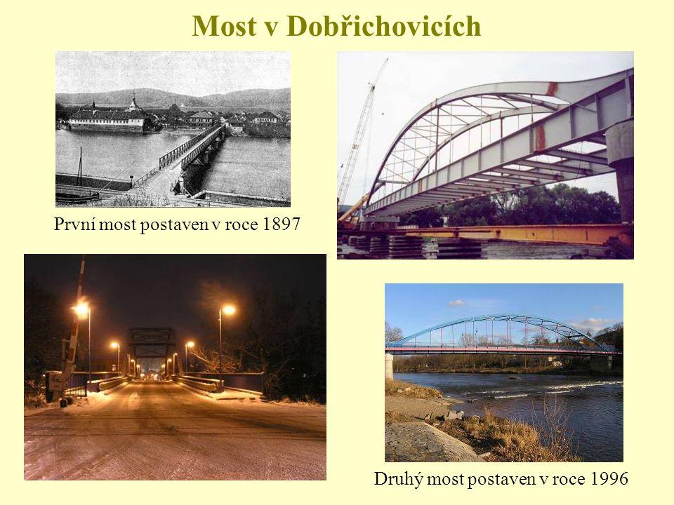 Most v Dobřichovicích První most postaven v roce 1897