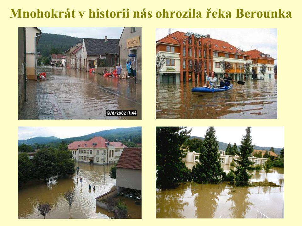Mnohokrát v historii nás ohrozila řeka Berounka