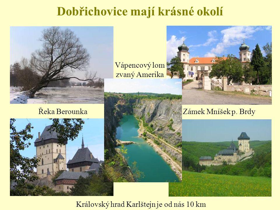 Dobřichovice mají krásné okolí
