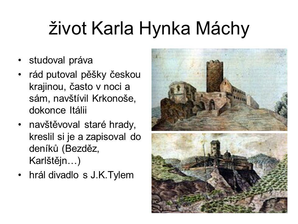 život Karla Hynka Máchy