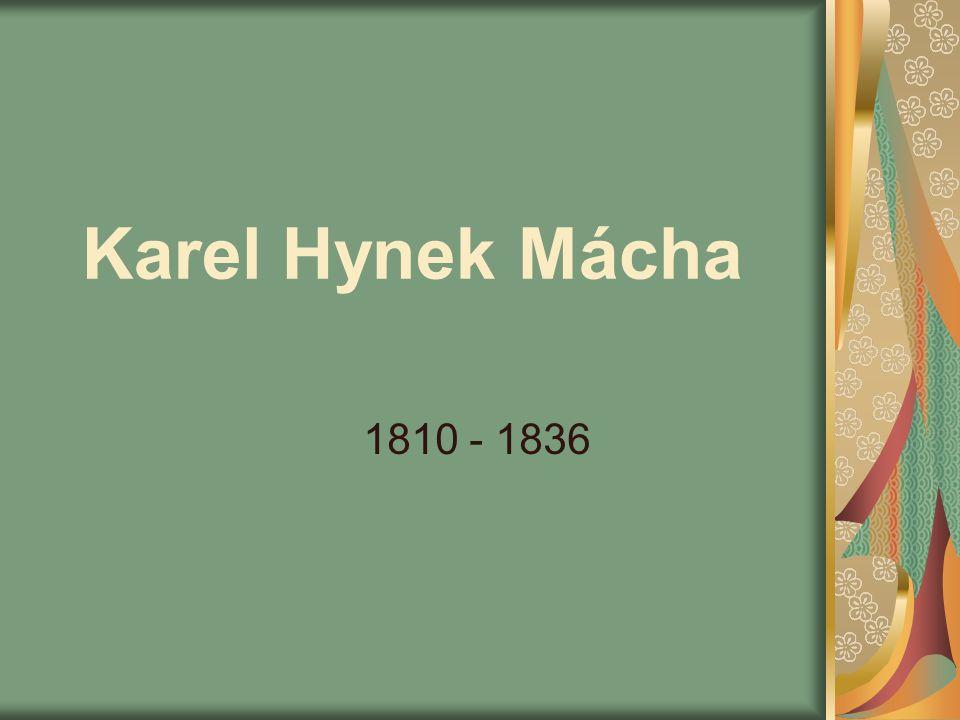 Karel Hynek Mácha 1810 - 1836