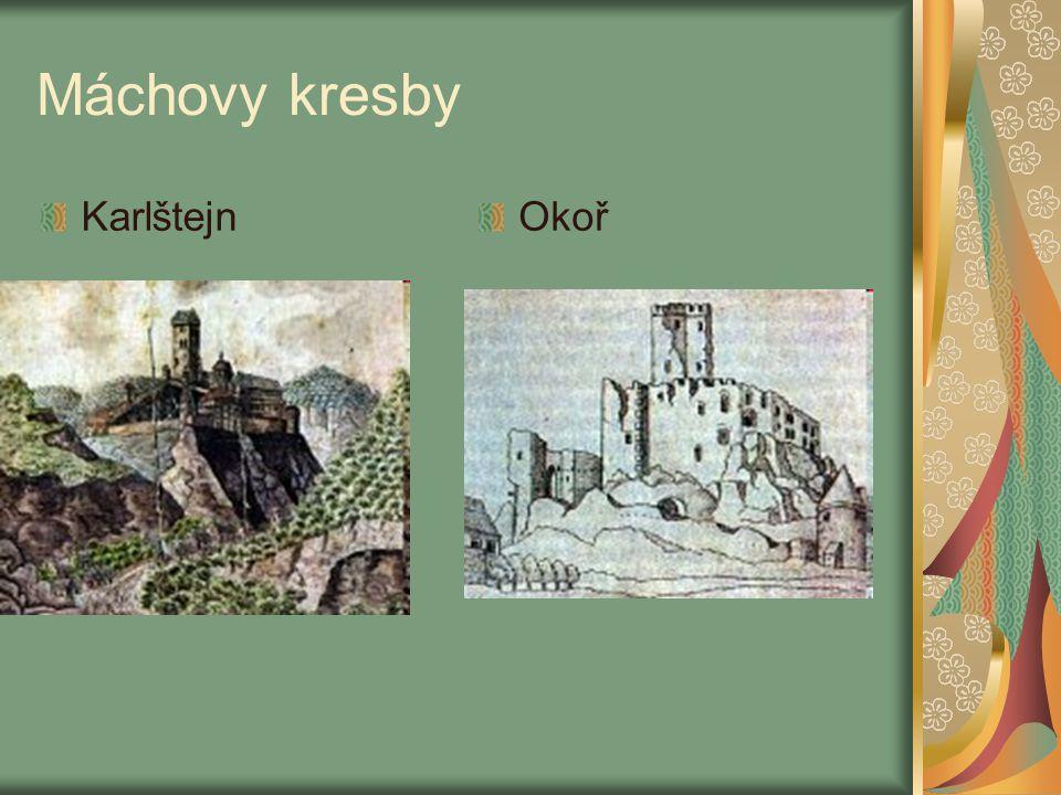 Máchovy kresby Karlštejn Okoř