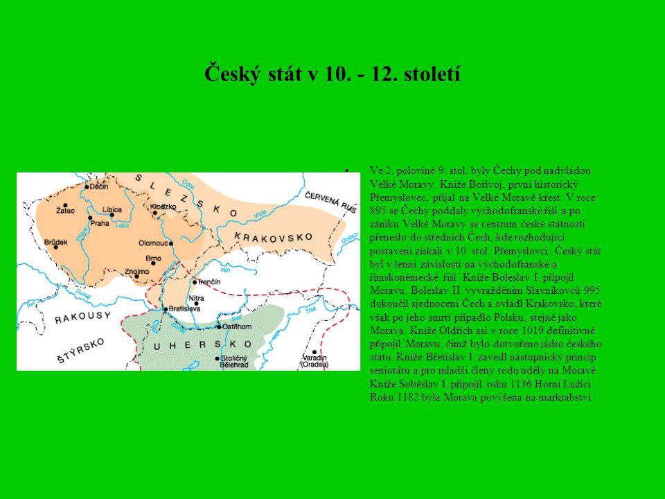 Český stát v 10. - 12. století