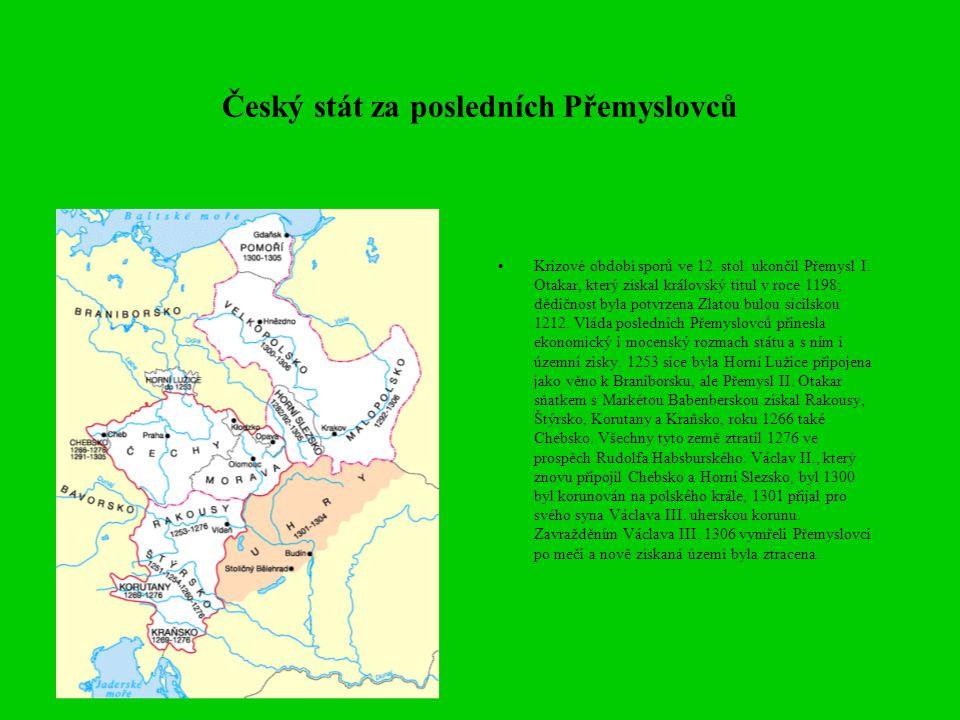 Český stát za posledních Přemyslovců