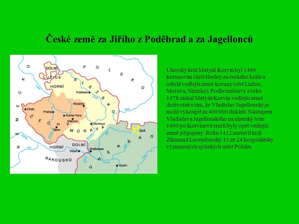 České země za Jiřího z Poděbrad a za Jagellonců