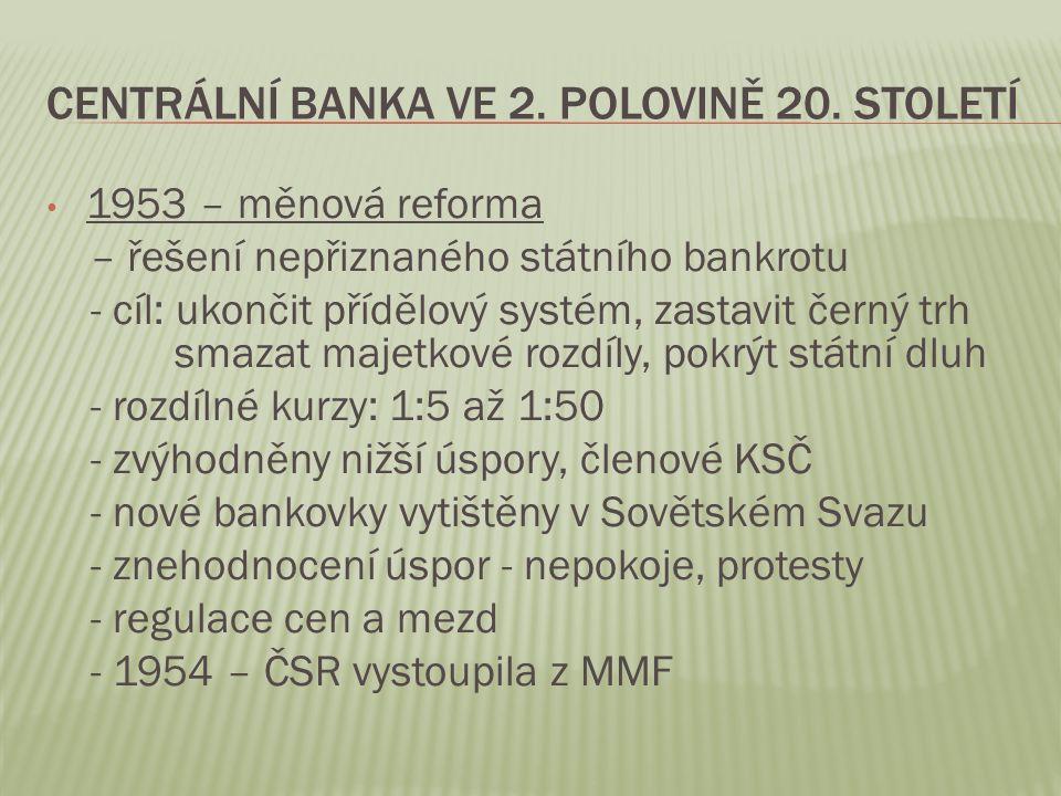 Centrální banka ve 2. polovině 20. století
