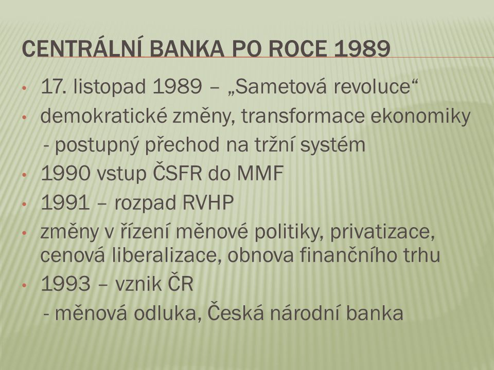 Centrální banka po roce 1989