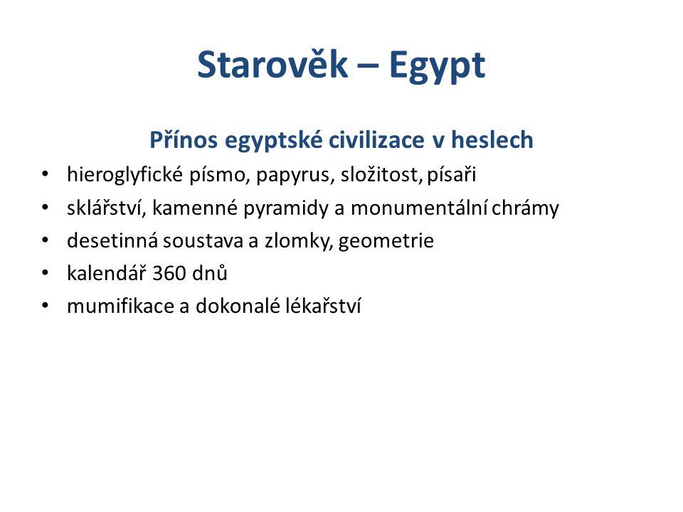 Přínos egyptské civilizace v heslech