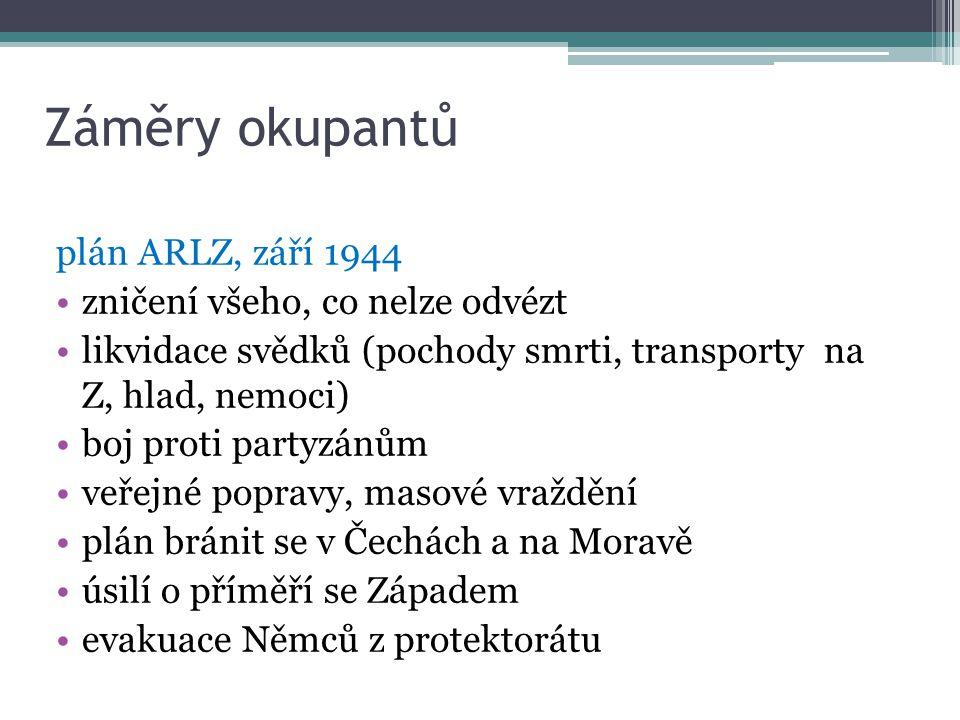 Záměry okupantů plán ARLZ, září 1944 zničení všeho, co nelze odvézt