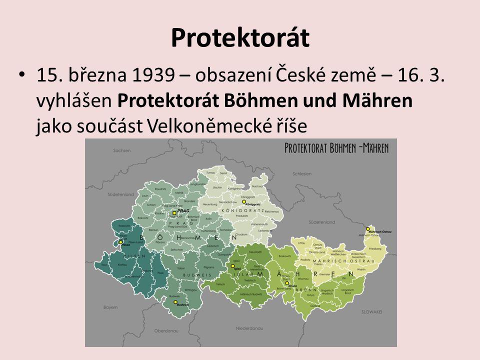 Protektorát 15. března 1939 – obsazení České země – 16.