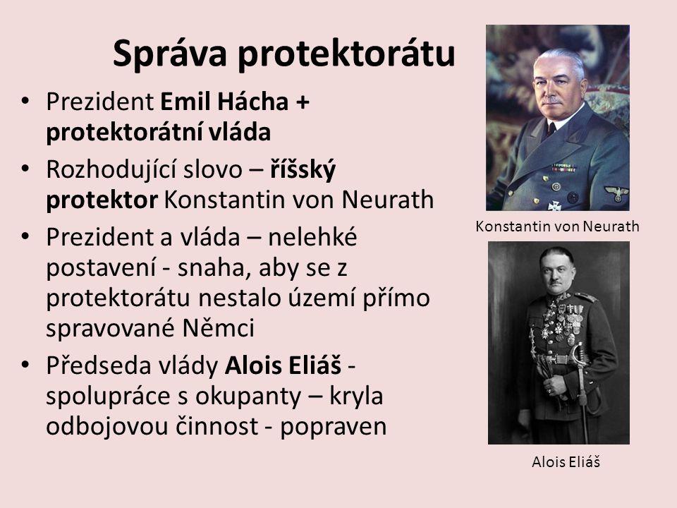 Správa protektorátu Prezident Emil Hácha + protektorátní vláda