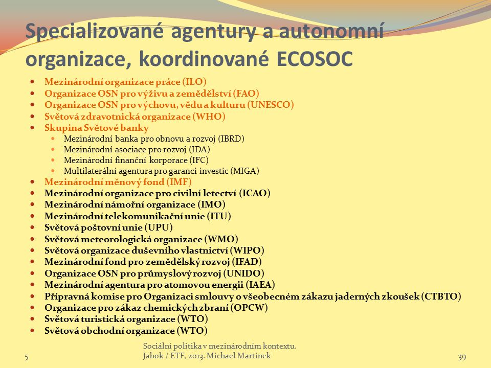 Specializované agentury a autonomní organizace, koordinované ECOSOC