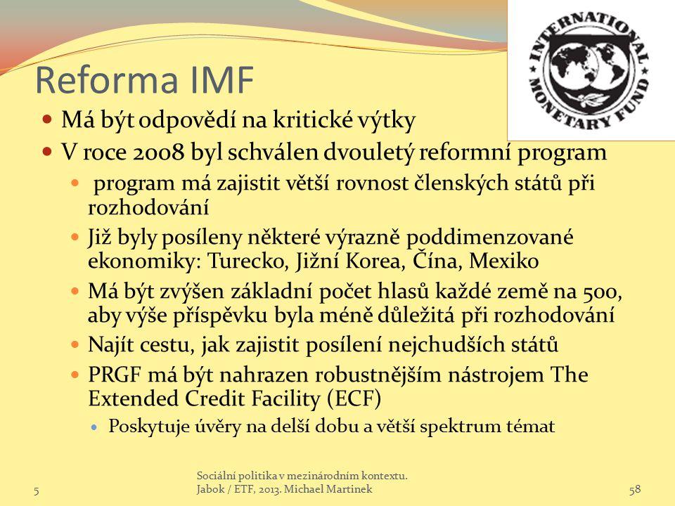 Reforma IMF Má být odpovědí na kritické výtky