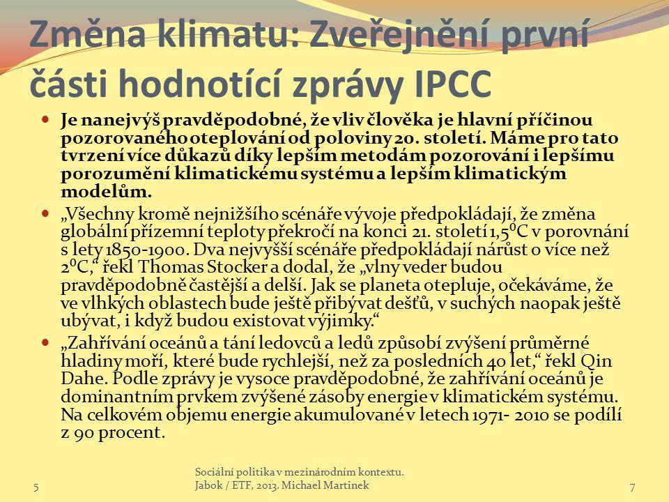 Změna klimatu: Zveřejnění první části hodnotící zprávy IPCC