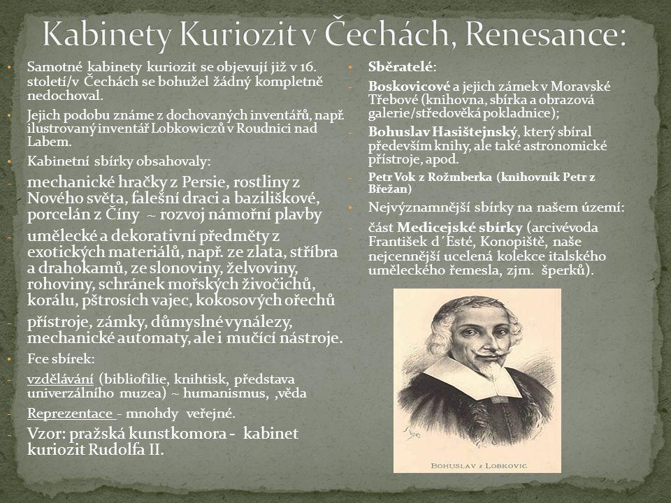 Kabinety Kuriozit v Čechách, Renesance: