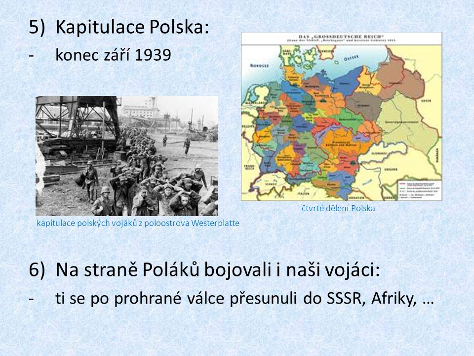 Na straně Poláků bojovali i naši vojáci: