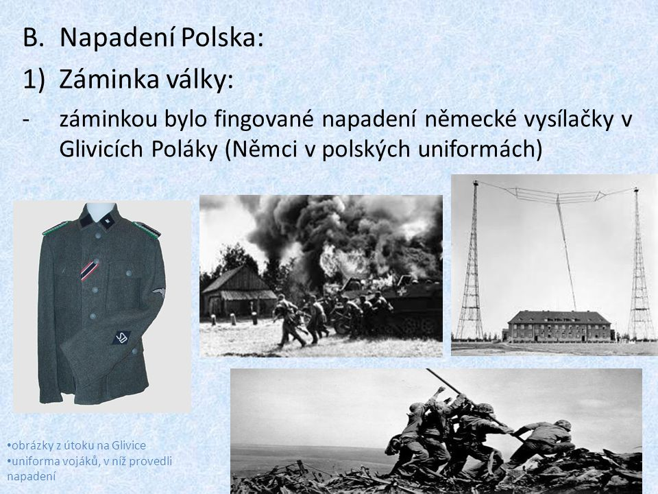 Napadení Polska: Záminka války: