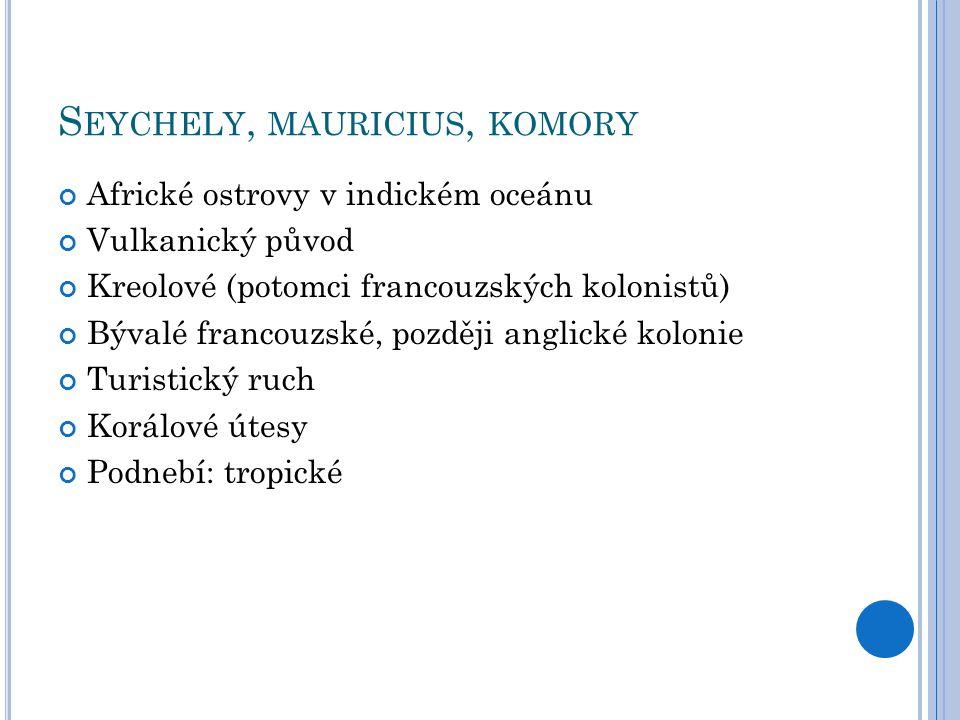 Seychely, mauricius, komory