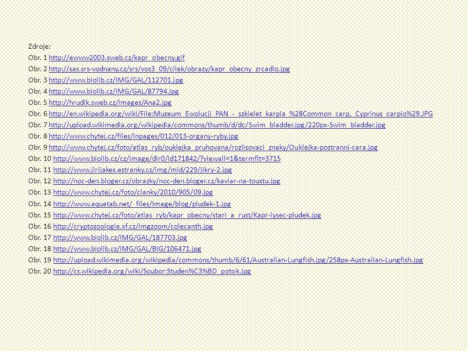 Zdroje: Obr. 1 http://ewww2003. sweb. cz/kapr_obecny. gif Obr
